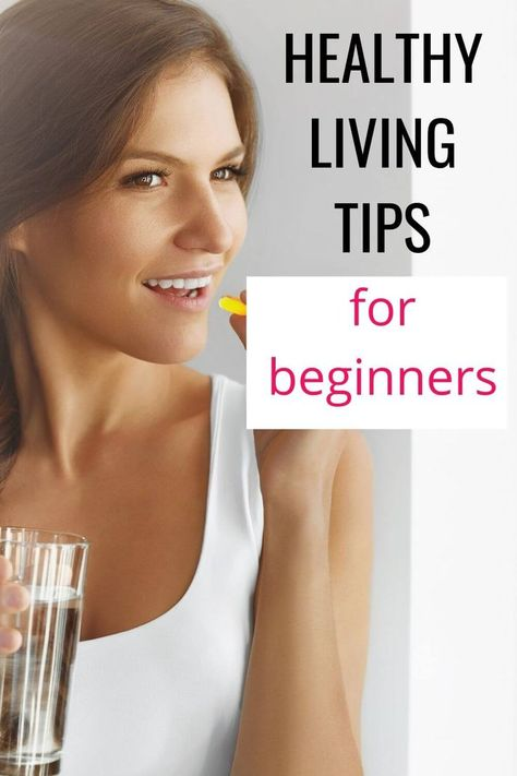 Healthy Living Tips For Beginners