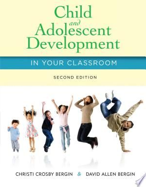 Child And Adolescent Development In Your Classroom Pdf Download Physical Development Activities Social Emotional Development Adolescence