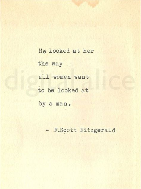VINTAGE TYPEWRITER PRINT f Scott Fitzgerald Gatsby Quote -Wall Art -he looked at her the way all wom