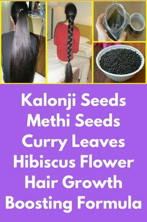 Kalonji Seeds Methi Seeds Curry Leaves Hibiscus Flower Hair Growth Boosting Formula To Prepare This You Will Need Kalonji Seed Kalonji Seeds Methi Seeds Hair