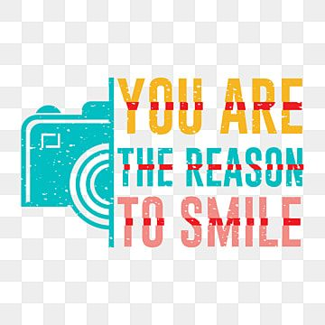 Download You Are The Reason To Smile Typography T Shirt Design Shirt T T Shirt Png And Vector With Transparent Background For Free Download Typography Tshirt Typography Shirts Typography