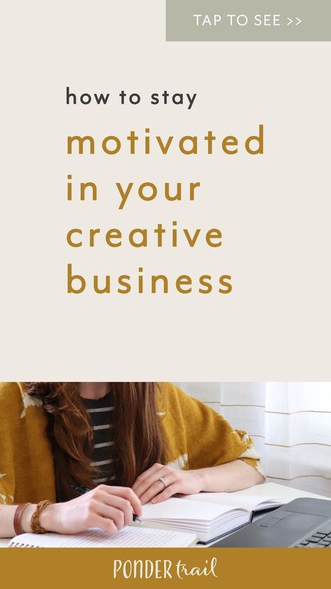 How to Stay Motivated in Your Creative Business, Productivity Tips, Motivation Hacks, Get More Done