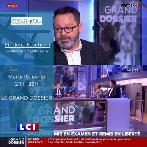 ⚡Interview ️⚡/ Frederic Foschiani, Président de QSN-DigiTal, sur LCI – LE GRAND DOSSIER