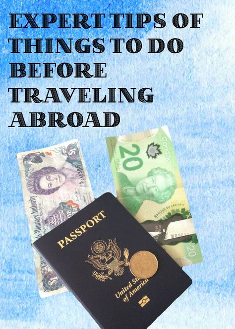 Things to Do Before Traveling Abroad