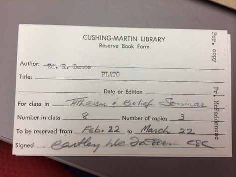 Found in a book of Fr. MacPhaidin's: an old card requesting to put an item on reserves.