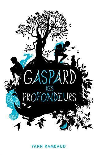 Pdf Gratuitement Livre Gaspard Des Profondeurs Aventure Francais Pdf Par Telecharger Romans
