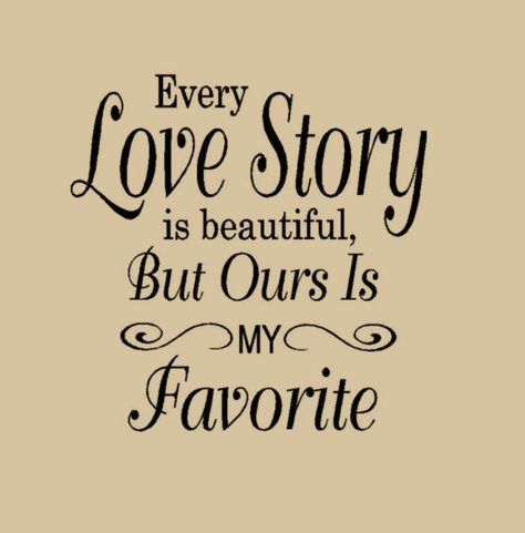 16X20  Every Love Story is Beautiful But ours is by HouseHoldWords, $29.00
