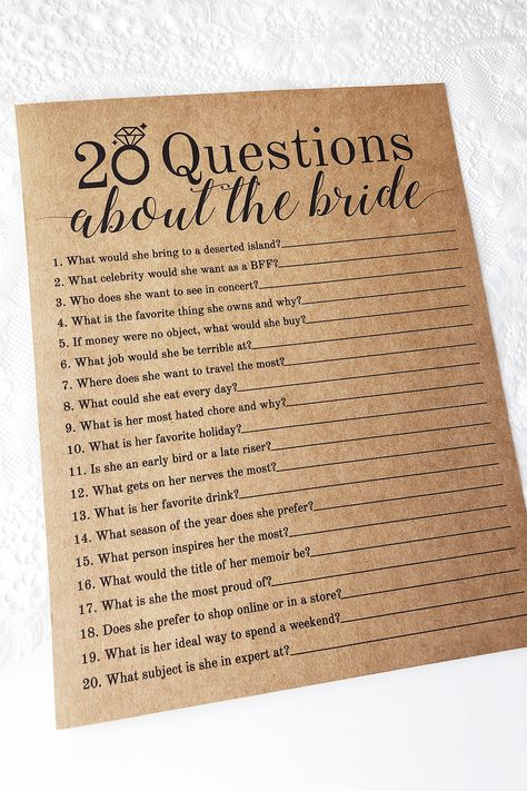 20 Questions About The Bride Bridal Shower Game. These rustic 20 Questions About The Bride game cards are a fun bridal shower game to add to your next bridal shower or wedding shower. Play this fun and unique bridal shower game with your friends and family by having them answer each question about the bride-to-be. The guest with the most correct answers win!