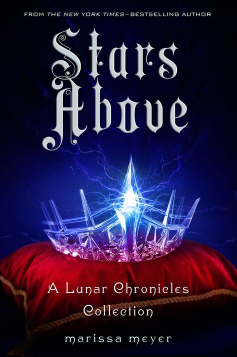 Stars Above, by Marissa Meyer (released Feb 2, 2016). A Lunar Chronicles Collection. How did Cinder first arrive in New Beijing? How did the brooding soldier Wolf transform from young man to killer? When did Princess Winter and the palace guard Jacin realize their destinies? With nine stories and an exclusive never-before-seen excerpt from Marissa Meyer's upcoming novel, Stars Above is essential for fans of the bestselling and beloved Lunar Chronicles.