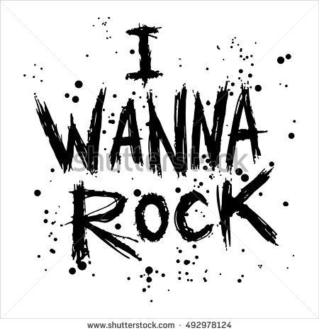 Vintage poster i wanna rock - unique hand drawn lettering. Rock music print, hipster vintage label, graphic design with grunge effect, tee print stamp. t-shirt lettering artwork