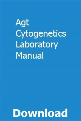 Agt Cytogenetics Laboratory Manual | guelimorrvi | Manual, Crawler