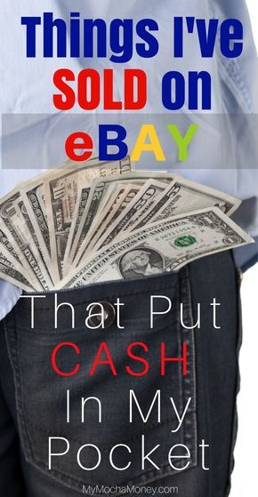 What To Sell On Ebay Easy To Find Items That Will Put Cash In Your Pocket Ebay Selling Tips Making Money On Ebay What To Sell