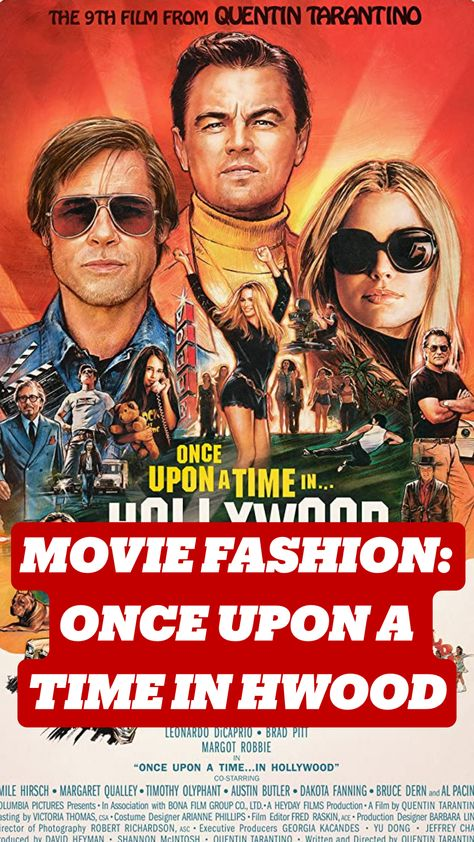 MOVIE FASHION: ONCE UPON A TIME IN HWOOD