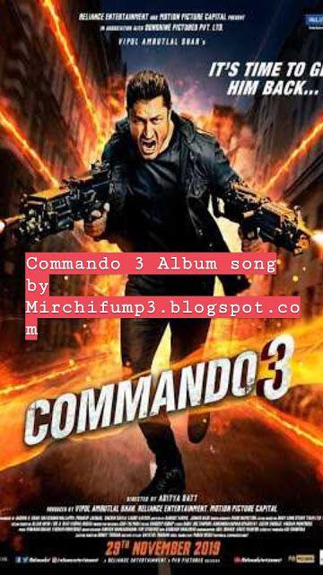 Commando 3 Mp3 Song Download Mp3 Song Download Mp3 Song Songs