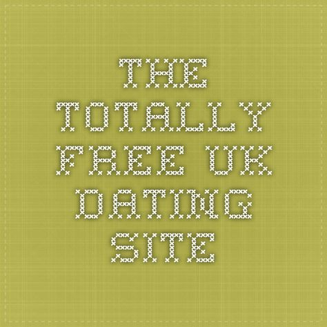 totally free uk dating site