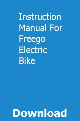 Instruction Manual For Freego Electric Bike Electric Bike Freego Electricity