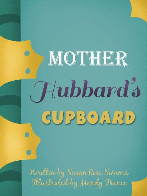 Very Loose Mother Goose Mother Hubbard S Cupboard Meegenius Children S Books Books Mother Goose