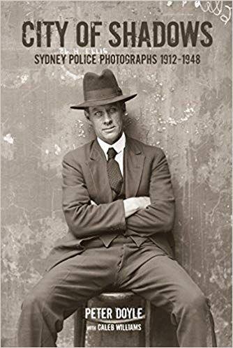 Amazon Com City Of Shadows Sydney Police Photographs 1912 1948 9781876991203 Peter Doyle Books City Of Shadows Shadow Forensic Photography