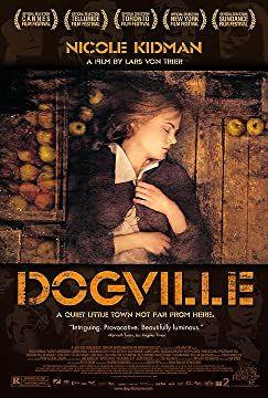Dogville 2003 Lars Von Trier Movie Posters Epic Fail Pictures