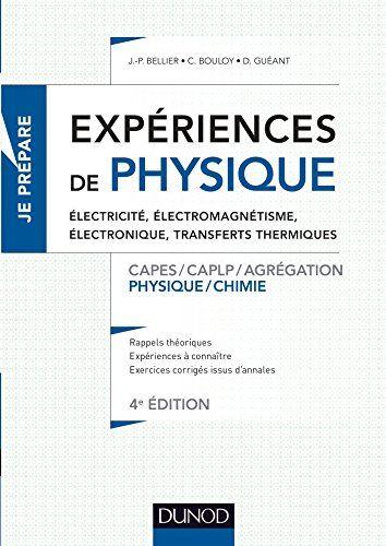 Livres Gratuits A Telecharger Sur Mon Ipod Experiences De Physique Electricite Electromagnetisme E En 2020 Experiences De Physique Telechargement Electromagnetisme