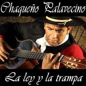 Chaqueño Palavecino La Ley Y La Trampa Letras Y Acordes Ley Letras De Música
