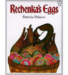 Children's book about Ukrainian eggs. Very cute! Rechenka's Eggs by Patricia Polacco   Scholastic.com