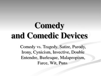 Comedy Devices Humor Comedy Humor Satire
