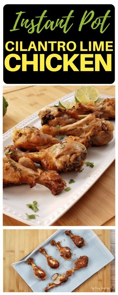 These Cilantro Lime Chicken Drumsticks Are Delicious Simple And