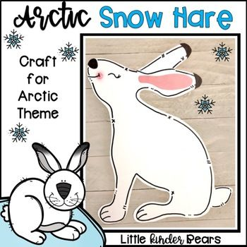 Winter Arctic Hare Craft And Writing Activities Arctic Hare