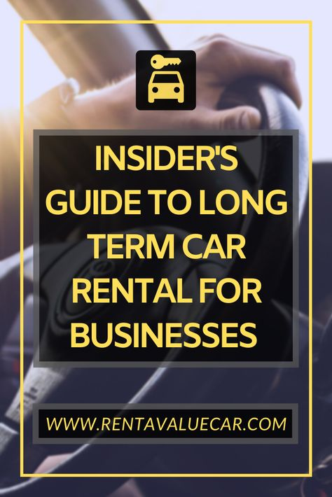 Insider S Guide To Long Term Car Rental For Businesses Car
