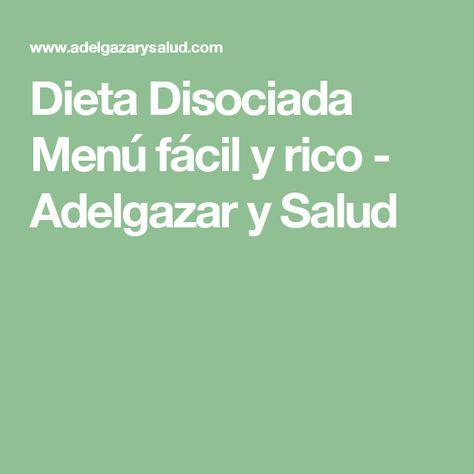www adelgazarysalud com menu di dieta dissociata