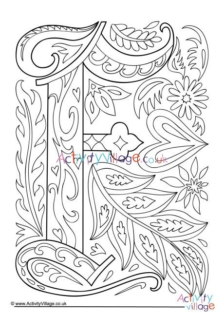 Illuminated Letter F Colouring Page In 2020 Letter A Coloring Pages Illuminated Letters Coloring Pages