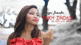 Rukh Zindagi Ne Mod Liya Kaisa Cover Jiniya Jamatia Latest Hindi Song Cover Kokborok News Blog Songs Mod Cover