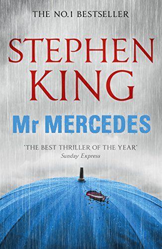 Mr Mercedes The Bill Hodges Trilogy Book 1 English Edition Ebook Stephen King Amazon De Ba Cher Bucher Bucherwurm Stephen King