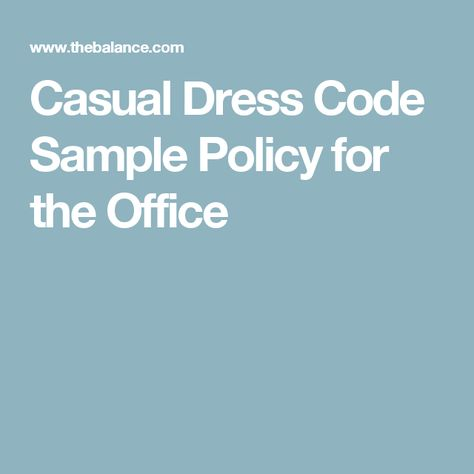 What Casual Work Attire Really Means Pinterest Dress Code Codes And Office