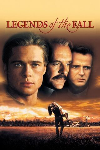 Legends Of The Fall 1994 Rotten Tomatoes The Fall Movie Legends Of The Fall Adventure Movies