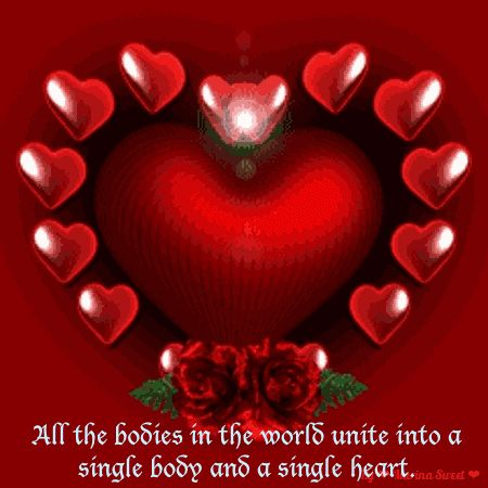 All the bodies in the world unite into a single body and a single heart. Only then will all the happiness intended for humanity become revealed in all its glory.