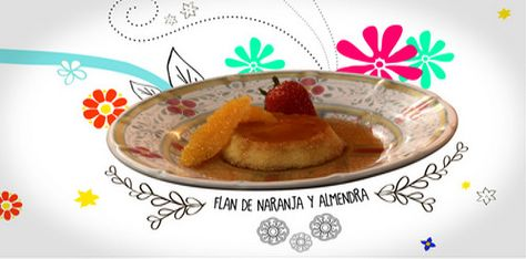 Orange and Almond Flan : Pati's Mexican Table