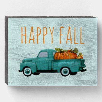 Happy Fall Vintage Pickup Truck And Pumpkins Wooden Box Sign Zazzle Com Vintage Pickup Trucks Pickup Trucks Little Truck
