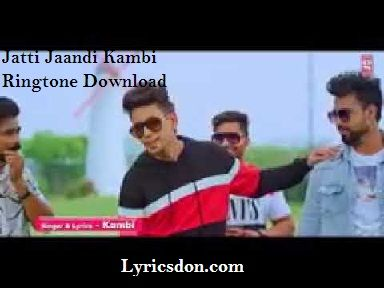 Jatti Jaandi Ringtone In 2020 Ringtone Download Songs Song List