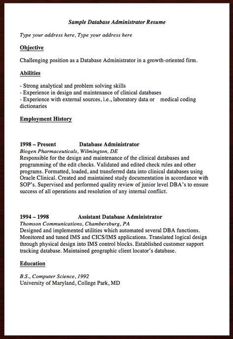 Here is the free Sample Database Administrator Resume, You can - administrator resume