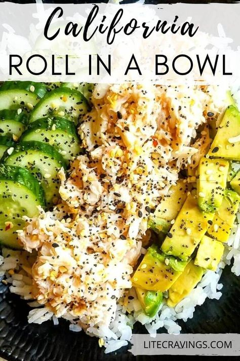 California Roll in a Bowl