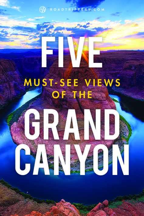 The Grand Canyon allows visitors to explore one of the seven natural wonders. Where should you start? Here are 5 must-see photo ops throughout the canyon.
