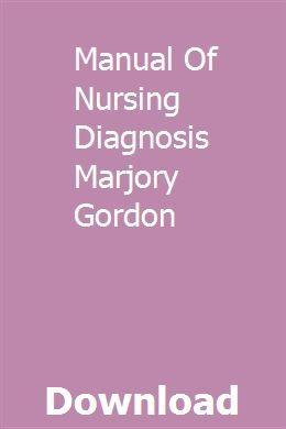 Manual Of Nursing Diagnosis Marjory Gordon Licfestpresag Truck