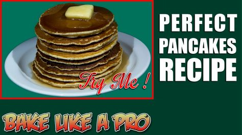Perfect Pancakes Recipe ! - Super Simple ! Simply Yummy !