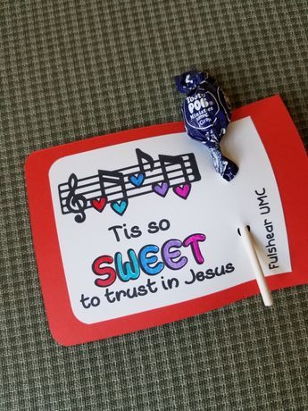 Photo of lollipop valentine or candy favor to pass out at kids Valentine or Christmas party ~'Tis so sweet to trust in Jesus Sunday School Activities, Church Activities, Sunday School Lessons, Sunday School Crafts, Church Games, Bible School Crafts, Bible Crafts, Candy Quotes, Candy Sayings