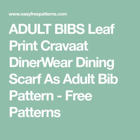 List Of Pinterest Bib Pattern Adult Pictures Pinterest Bib Pattern Beauteous Adult Bib Patterns