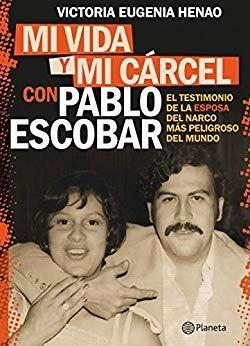 DOWNLOAD] vida carcel Pablo Escobar Spanish by Victoria Eugenia