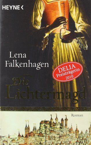 Die Lichtermagd: Historischer Roman von Lena Falkenhagen http://www.amazon.de/dp/3453405684/ref=cm_sw_r_pi_dp_tKrewb1MP9KAG