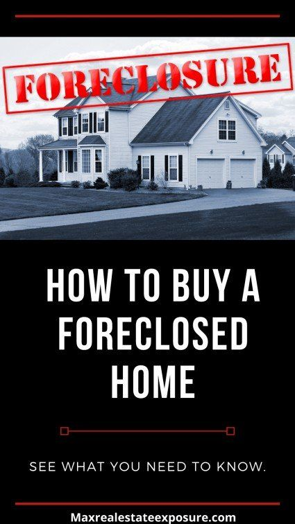 How To Buy A Foreclosed Home Buying Foreclosed Homes Real